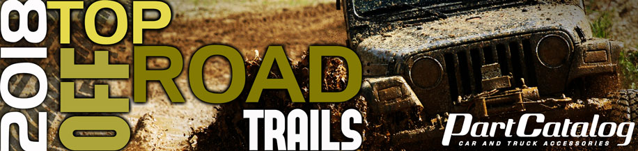2018 Top Off Road Trails in America